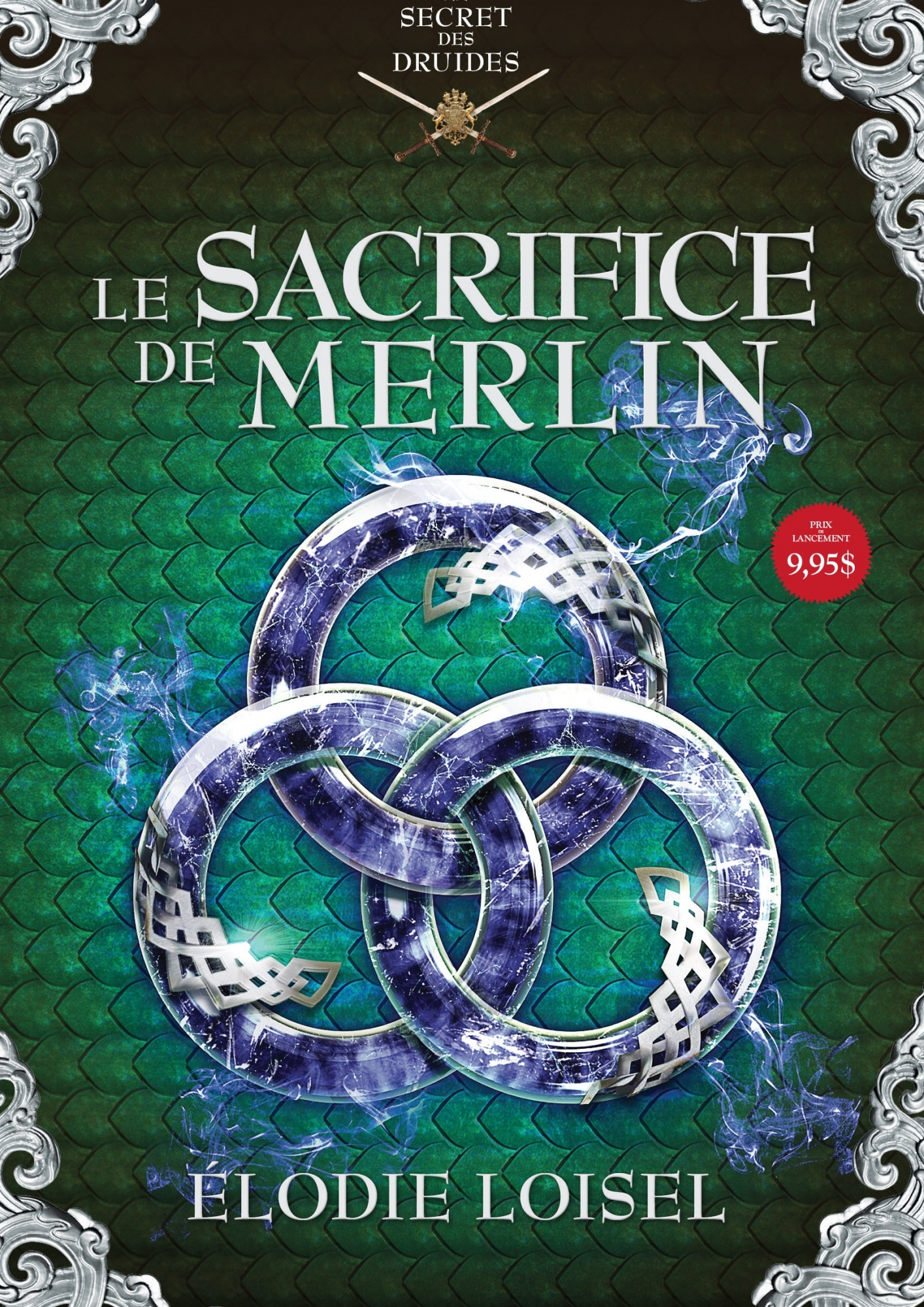 LE SECRET DES DRUIDES -T4- Le sacrifice de Merlin