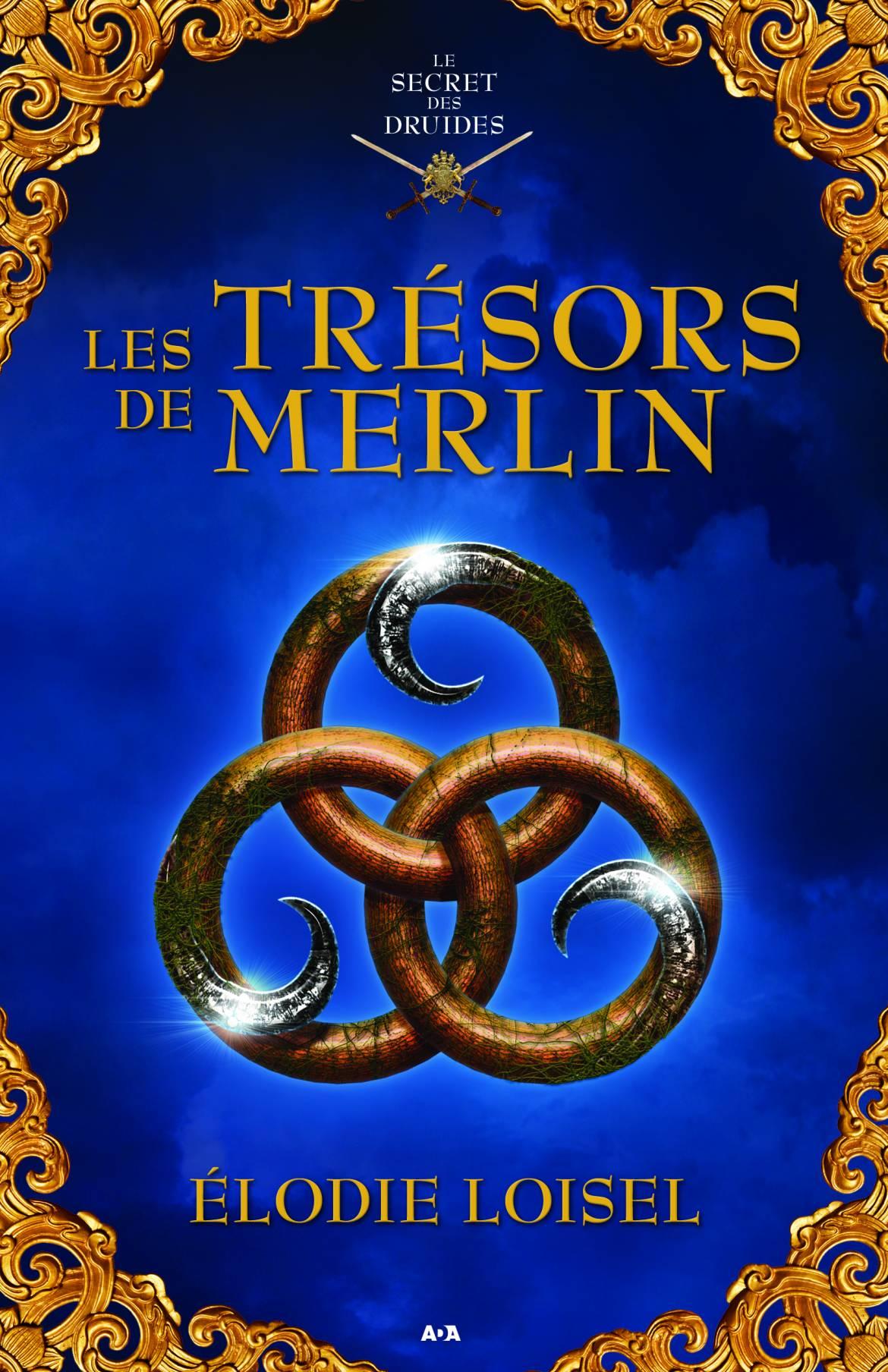 Le-secret-des-druides-les-trésors-de-Merlin-Elodie-Loisel.jpg